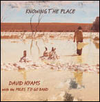 Knowing The Place Album
